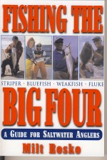 Fishing the Big Four: A Guide for Saltwater Anglers